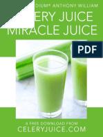 Celery Juice Miracle Juice