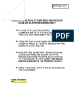 Immediate Action by Outside Source in Case of Elevator Emergency