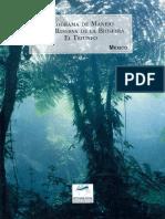 Programa de manejo de la reserva de la Biósfera del Triunfo
