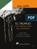 JAFFÉ, Dan.  (2009). El Talmud y los orígenes judíos del Cristianismo