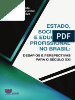 ESTADO, SOCIEDADE E EDUCAÇÃO PROFISSIONAL NO BRASIL