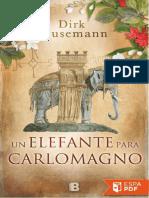 Un Elefante Para Carlomagno - Dirk Husemann