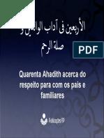 Quarenta Ahadith Acerca Do Respeito Para Com Os Pais e Familiares