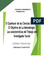 El Objeto de La Metodologia, características del Investigador Social