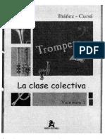 La Clase Colectiva TROMPETA