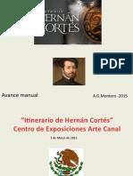 [172] Hernán Cortes-Exposición en Canal - Madrid