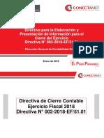 03. DGCP - Directiva N° 002-2018-EF-51.01 (Presentac Informac Financiera y Pptaria Cierre 2018)
