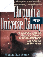 Through a Universe Darkly a Cosmic Tale of Ancient Ethers, Dark Matter, And the Fate of the Universe