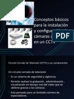 Conceptos Basicos Para La Instalación y Configuración de Cámaras Analógicas en Un
