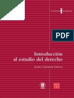 08 - Introducción Al Estudio Del Derecho. Colección Cultura Jurídica - Jaime Cardenas Gracia