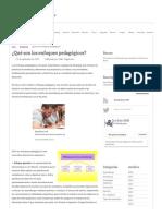 ¿Qué son los enfoques pedagógicos_ _ La Guía de Educación.pdf