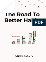The_Road_To_Better_Habits_-_Darius_Foroux.pdf