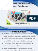 How to Promote Our Product Through Roadshow