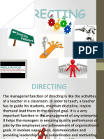 Directing – Motivation – Ordering – Leading – Supervision