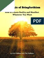 The Magic of Bringforthism