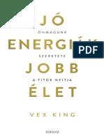 Vex King - JÓ ENERGIÁK, JOBB ÉLET
