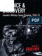 Studies in Canadian Military History. Andrew B. Godefroy - Defence and Discovery  Canada Military Space Program, 1945 Press (2011)