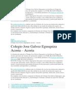 La Institución Educativa  Jose Galvez Egusquiza  de Acoria