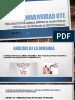Análisis de La Demanda, Métodos de Pronósticos de Corto Plazo y Recopilación de Fuentes Primarias