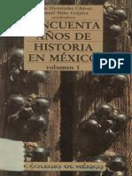 Cincuenta Anos de Historia en Mexico en El Cincuentenario Del Centro de Estudios Historicos 877005