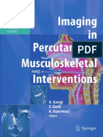 [Medical Radiology] Stéphane Guth MD, Xavier Buy MD (auth.), Afshin Gangi MD, PhD, Stéphane Guth MD, Ali Guermazi MD (eds.) - Imaging in Percutaneous Musculoskeletal Interventions (2009, Springer-Verlag Berlin Heidelberg)