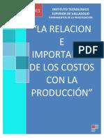La Relacion e Importancia de Los Costos Con La Producción