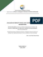AVALIAÇÃO DO IMPACTO SOCIAL DAS ACÇÕES DE EXTENSÃO UNIVERSITÁRIA