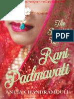 Rani Padmavati the Burning Queen