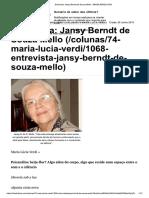 Entrevista Jansy Berndt de Souza Mello - BRASILIÁRIOS