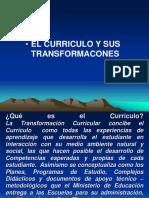 El Curriculo y Sus Transformaciones