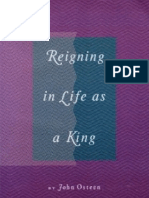 Reigning in Life as King - John Osteen