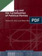 [Comparative Politics (Oxford University Press)] Katz, Richard S._ Mair, Peter - Democracy and the Cartelization of Political Parties (2018, Oxford University Press)