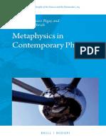 Bigaj, Metaphysics in Contemporary Physics