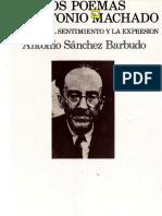 Sanchez Barbudo Antonio - Los Poemas de Antonio Machado