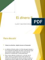 Clase 9. El Dinero II