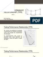 6. TPR - Tubing Performance Relationship