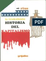 Lla Trukulenta Historia Del Capitalismo
