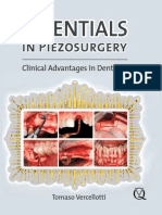 Essentials in Piezosurger Clinical Advantages in Dentistry Vercellotti
