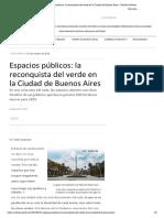 Espacios públicos_ la reconquista del verde en la Ciudad de Buenos Aires - Revista Noticias.docx