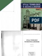 Utilaj Tehnologic în Industria Alimentară. Vol. II