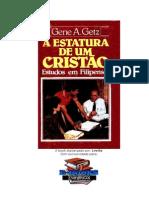 A estatura de um Cristão - Gene A. Getz