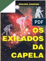 Exilados Da Capela, Os - Edgard Armond
