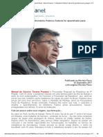 """DefesaNet - Guerra Hibrida Brasil - Manoel Pastana """"O Ministério Público Federal Foi Aparelhado Para Proteger o PT"""""""