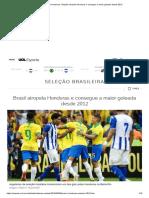 Brasil x Honduras_ Seleção Atropela Honduras e Consegue a Maior Goleada Desde 2012