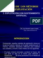 2. Explotación Con Sostenimiento Artificial