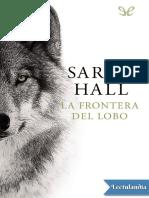 La Frontera Del Lobo - Sarah Hall