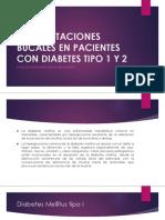Manifestaciones Bucales en Pacientes Con Diabetes