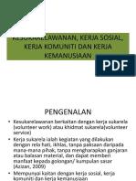 L01007_20190327204010_KULIAH 4_ Hubungan Kesukarelawanan Dan Kerja Sosial