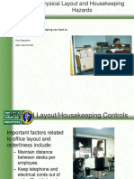 Physical Layout and Housekeeping Hazards
