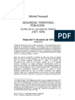 Foucault - Seguridad, territorio y población (curso en el Collège de France 1977-1978, Fragmento)